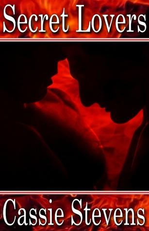 Secret Lovers Cassie Stevens