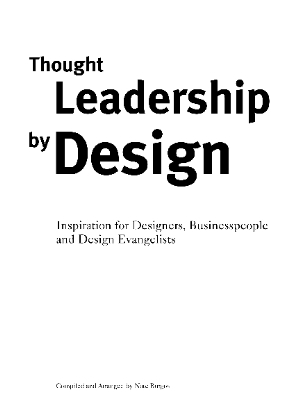 Thought Leadership  by  Design: Inspiration for Designers, Businesspeople and Design Evangelists by Nate Burgos