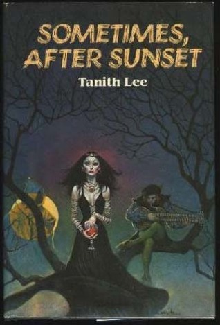 Sometimes, After Sunset Tanith Lee