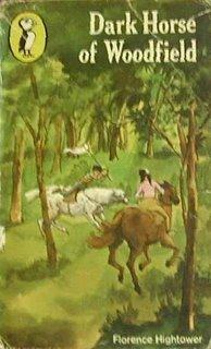 Dark Horse Of Woodfield Florence E. Hightower