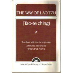 Way of Lao Tzu Tao-TE Chins Lao Tzu