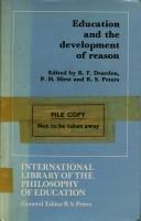 Development of Reason. International Library of the Philosophy of Education  by  R.F. Dearden