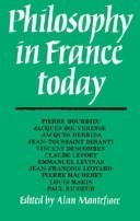 Philosophy in France Today  by  Alan Montefiore