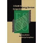 A Guide To Energy Service Companies  by  Cary Bullock