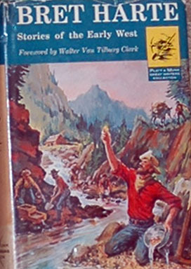 Stories of the Early West Bret Harte