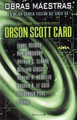 Obras maestras: La mejor ciencia ficción del siglo XX Orson Scott Card