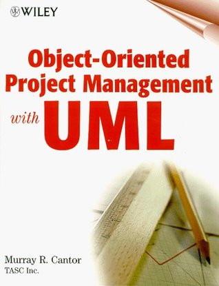 Object-Oriented Project Management with UML Murray Cantor