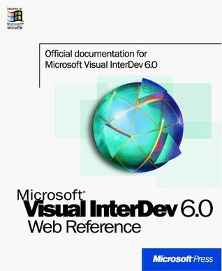 Visual Interdev 6.0 Web Technologies Reference Microsoft Corporation