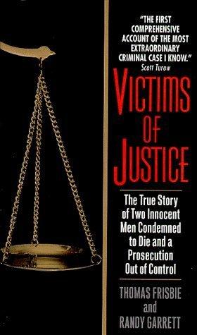 Victims of Justice (True Crime (Avon Books).) Thomas Frisbie