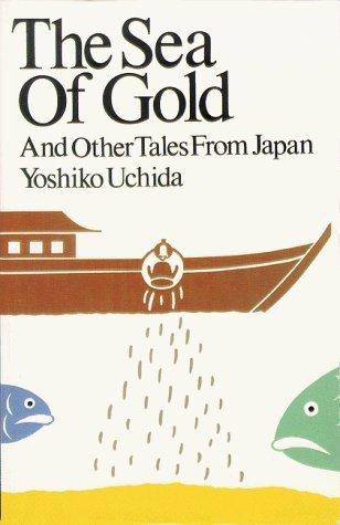 Sea of Gold  by  Yoshiko Uchida