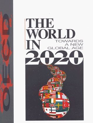 The World in 2020: Towards a New Global Age  by  OECD/OCDE