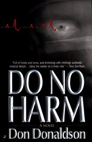 Do No Harm  by  Don J. Donaldson