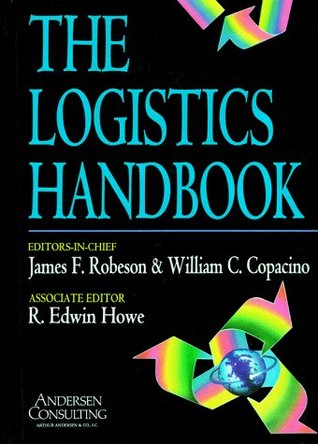 The Logistics Handbook  by  James F. Robeson