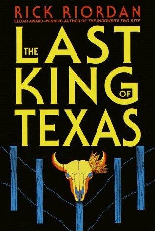 The Last King of Texas (Tres Navarre, #3)  by  Rick Riordan