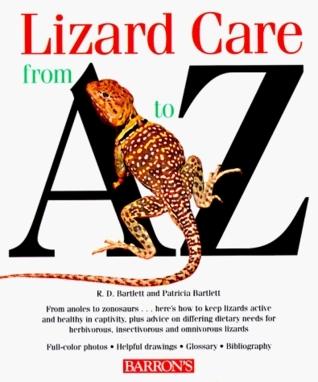 Lizard Care From A To Z Richard D. Bartlett