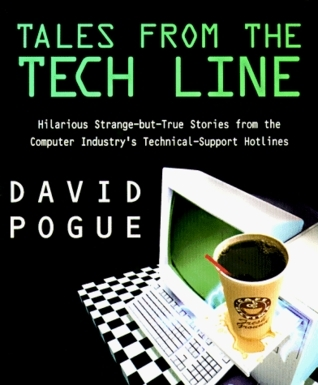 Tales From the Tech Line  by  David Pogue