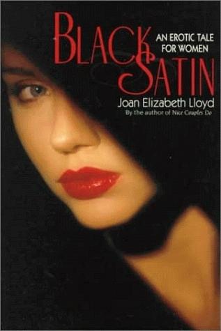 Black Satin  by  Joan Elizabeth Lloyd