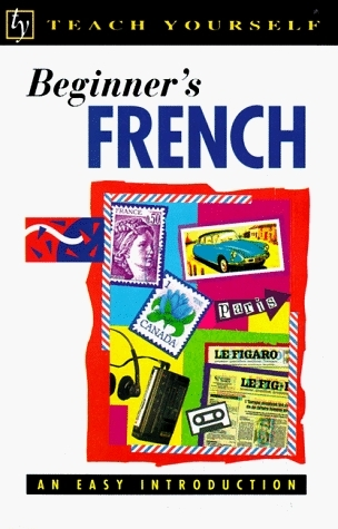 Beginners French (Teach Yourself Books)  by  Catrine Carpenter