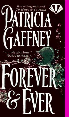 Forever & Ever (Wyckerley Trilogy, #3)  by  Patricia Gaffney
