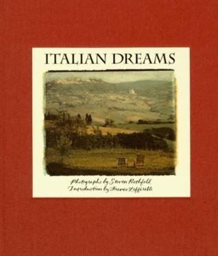 Italian Dreams Steven Rothfeld