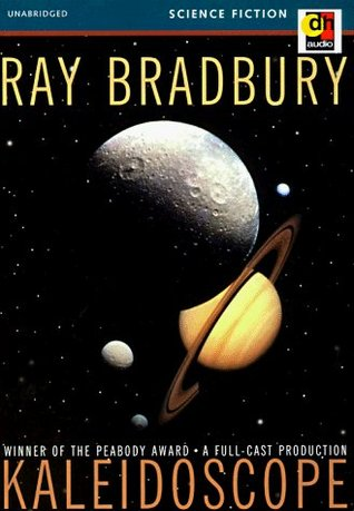 Kaleidoscope and There Was an Old Woman Ray Bradbury