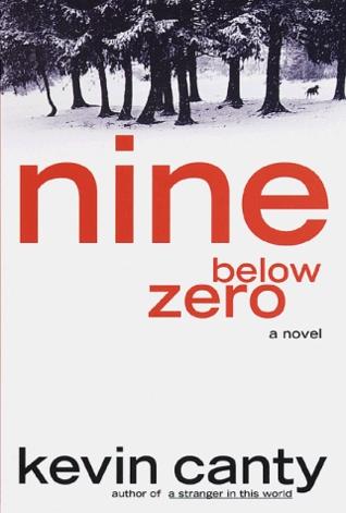 Nine Below Zero Kevin Canty