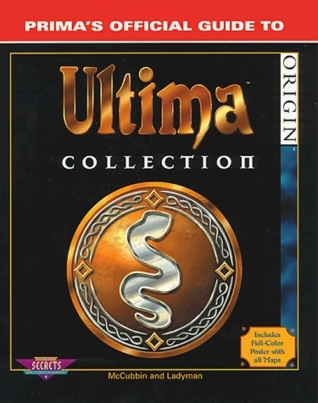 Ultima Collection : Primas Official Guide to Ultima Collection  by  Chris McCubbin