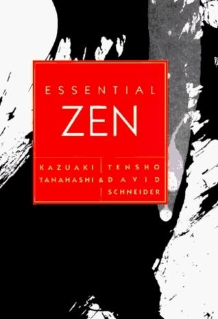 Essential Zen Kazuaki Tanahashi