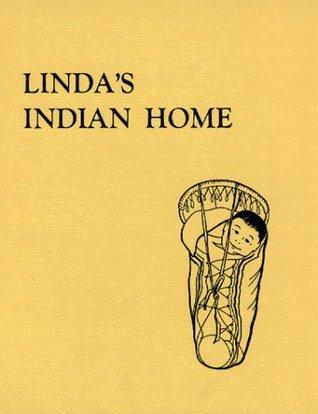 Lindas Indian Home  by  Martha Ferguson McKeown
