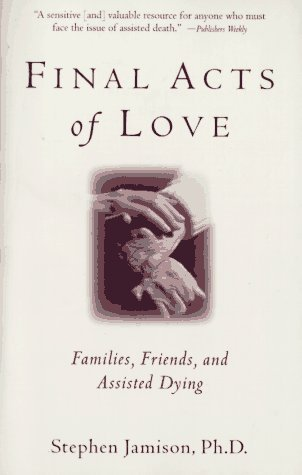 Final Acts of Love Stephen Jamison