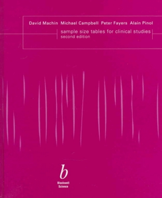 Sample Size Tables For Clinical Studies  by  David Machin