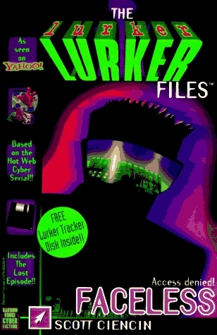 Faceless: (Includes The Lurker Tracker disk) (Lurkers , No 1)  by  Troy Denning