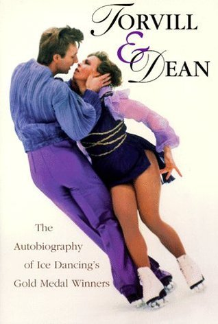 Torvill & Dean: The Autobiography Of Ice Dancings Gold Metal Winners  by  Jayne Torvill