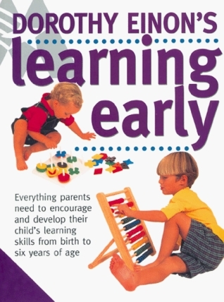 Dorothy Einons Learning Early  by  Dorothy Einon