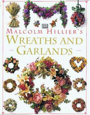 Wreaths & Garlands  by  Malcolm Hillier