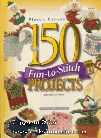150 Fun-To-Stitch Projects  by  Laura Scott