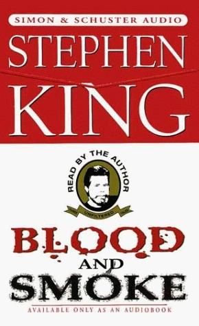 Blood and Smoke Stephen King