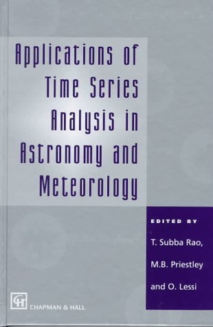 Applications of Time Series Analysis in Astronomy and Meterology Lessi Priestly