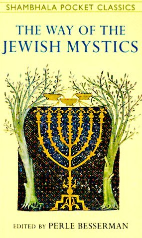 The Way Of The Jewish Mystics  by  Perle Besserman