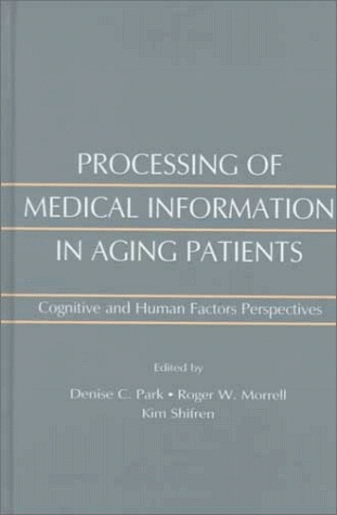 Cognitive Aging: A Primer  by  Denise C. Park