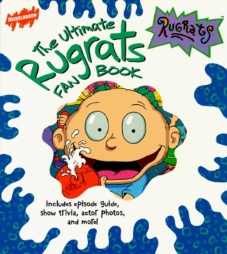 The Ultimate Rugrats Fan Book  by  Jefferson Graham