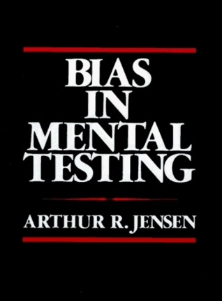 Bias in Mental Testing Arthur R. Jensen
