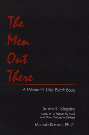 The Men Out There: A Womans Little Black Book  by  Rudolf Steiner