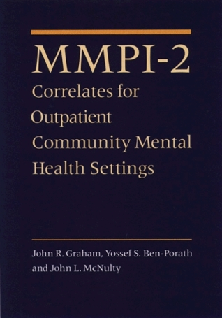 MMPI-2 Correlates for Outpatient Community Mental Health Settings  by  John Graham