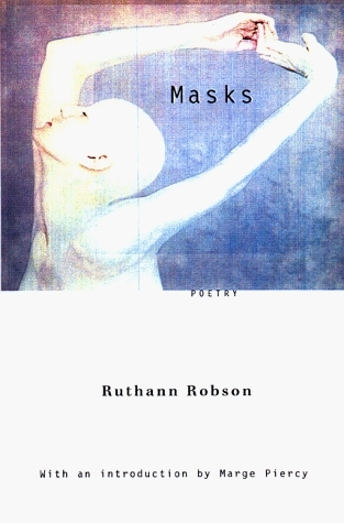 Masks: With an Introduction Marge Piercy by Ruthann Robson