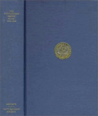 The Cunningham Papers: Selections from the Private and Official Correspondence of Admiral of the Fleet Viscount Cunningham of Hyndhope  by  Andrew Browne Cunningham
