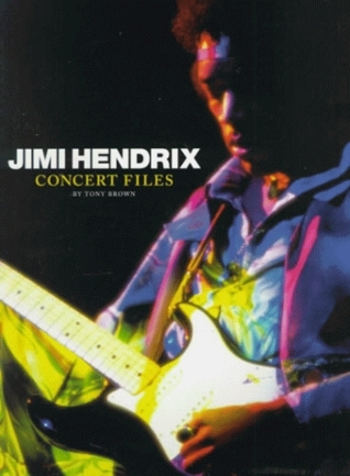 Jimi Hendrix: Concert Files Tony Brown