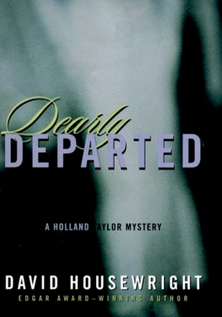 Dearly Departed (Holland Taylor, #3)  by  David Housewright