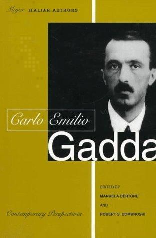 Carlo Emilio Gadda  by  Manuela Bertone