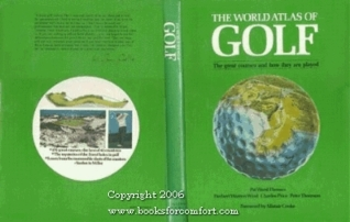 The New World Atlas of Golf  by  Charles Price